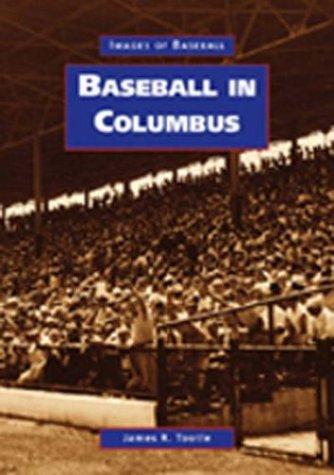 Baseball in Columbus 9780738523026