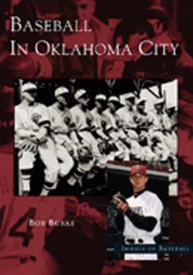Baseball in Oklahoma City 9780738531892