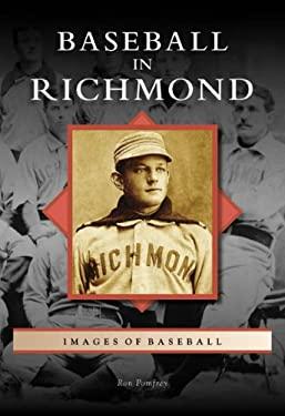 Baseball in Richmond 9780738553955