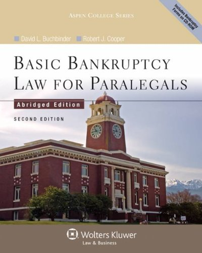 Basic Bankruptcy Law for Paralegals (Abridged), 2nd Edition 9780735598799