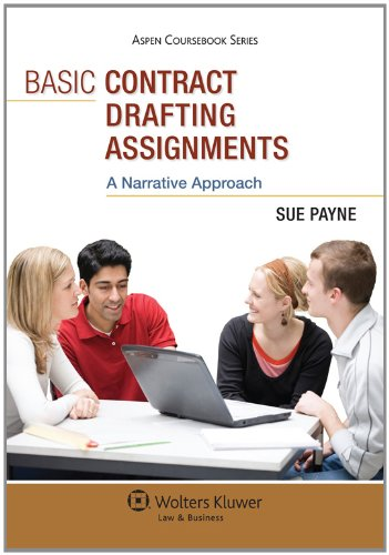 Basic Contract Drafting Assignments: A Narrative Approach 9780735589254