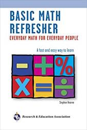 Basic Math Refresher: Everyday Math for Everyday People