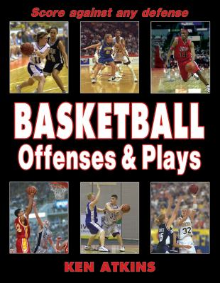 Basketball Offenses & Plays 9780736048477