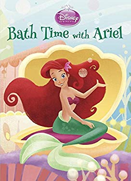 Bath Time with Ariel (Disney Princess) (Board Book)