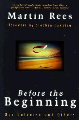 Before the Beginning: Our Universe and Others 9780738200330