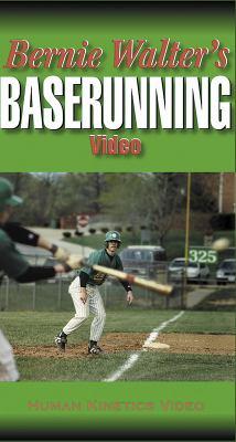 Bernie Walter's Baserunning Video - Ntsc 9780736040389