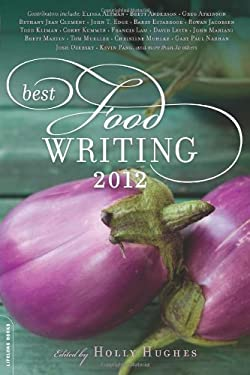 Best Food Writing 2012 9780738216034