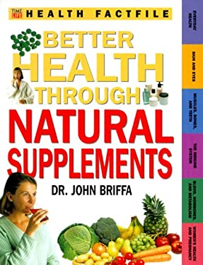 Better Health Through Natural Supplements