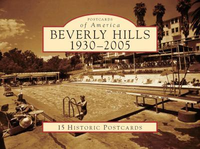 Beverly Hills 1930-2005 9780738569741