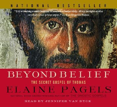 Beyond Belief: The Secret Gospel of Thomas 9780739310687