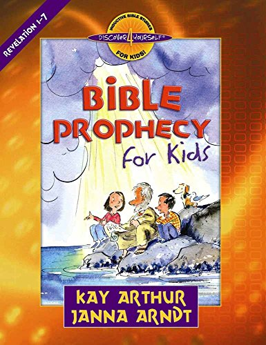 Bible Prophecy for Kids: Revelation 1-7 9780736915274