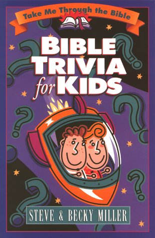 Bible Trivia for Kids 9780736901208