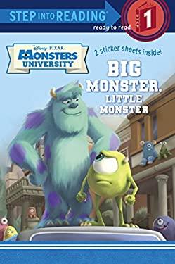 Big Monster, Little Monster (Disney/Pixar Monsters University) (Step into Reading)
