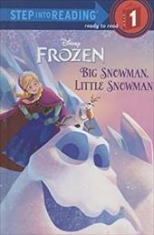 Big Snowman, Little Snowman (Disney Frozen) (Step into Reading) 22124343