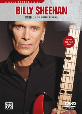 Billy Sheehan -- Imho (in My Humble Opinion): DVD 9780739054659