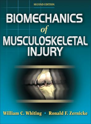 Biomechanics of Musculoskeletal Injury 9780736054423