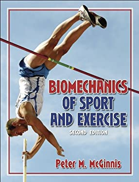 Biomechanics of Sport and Exercise 9780736051019