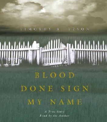 Blood Done Sign My Name: A True Story 9780739311776