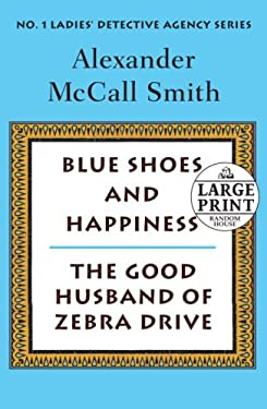 Blue Shoes and Happiness/The Good Husband of Zebra Drive 9780739328309