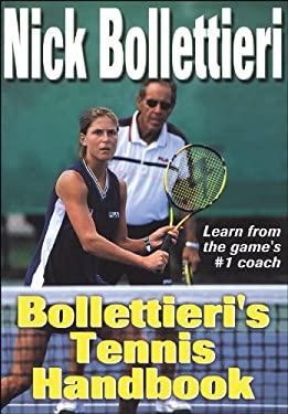 Bollettieri's Tennis Handbook 9780736040365