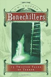 Bonechillers: 13 Twisted Tales of Terror 2697499