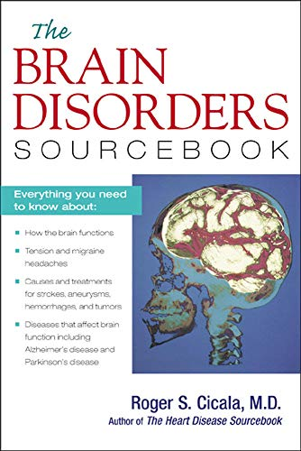 The Brain Disorders Sourcebook 9780737300932