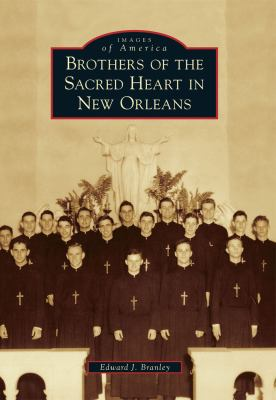 Brothers of the Sacred Heart in New Orleans