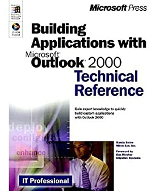 Building Applications with Microsoft Outlook 2000 [With *] 9780735605817