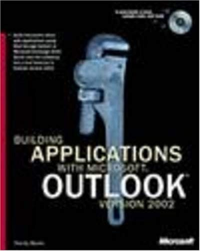 Building Applications with Microsoft Outlook Version 2002 [With CDROM] 9780735612730
