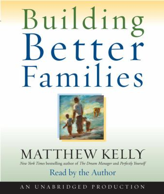 Building Better Families 9780739340431