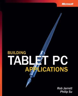 Building Tablet PC Applications [With CDROM] 9780735617230