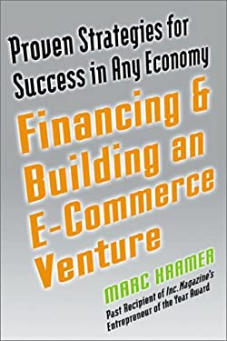 Building and Financing an E-Commerce Venture 9780735201989