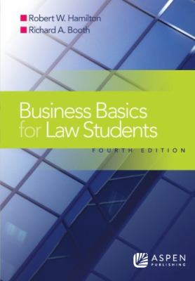 Business Basics Law Students: Essential Concepts and Applications 9780735557444