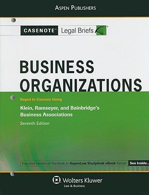 Business Organizations: Keyed to Courses Using Klein, Ramseyer, and Bainbridge's Business Associations 9780735585898