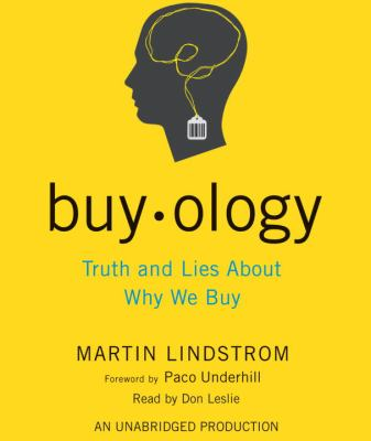 Buyology: Truth and Lies about Why We Buy 9780739376010