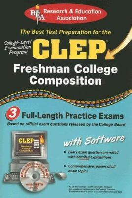 CLEP Freshman College Composition: The Best Test Prep for the CLEP [With CDROM] 9780738600765