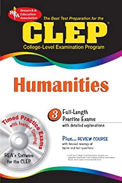 CLEP Humanities: The Best Test Preparation for the CLEP [With CDROM] 9780738601724