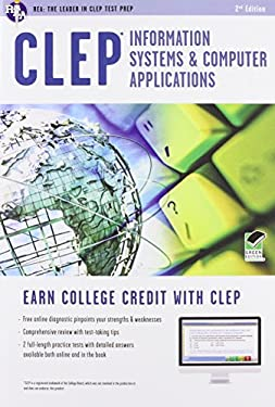CLEP Information Systems & Computer Applications W/Online Practice Exams