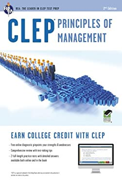 CLEP Principles of Management W/Online Practice Tests, 2nd Edition 9780738610900