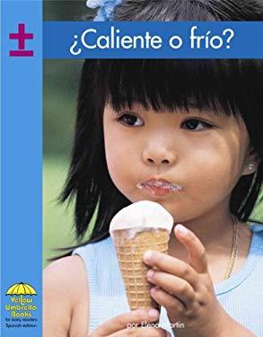 Caliente O Frio? = Hot or Cold? 9780736841290