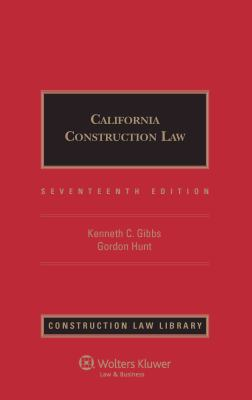 California Construction Law, Seventeenth Edition 9780735592575