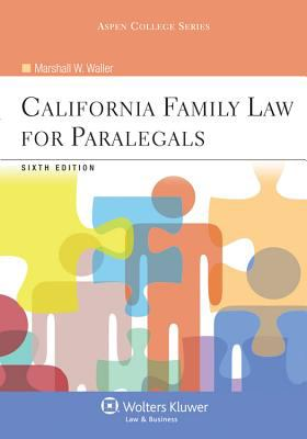 California Family Law for Paralegals, Sixth Edition 9780735598713