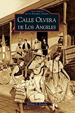 Calle Olvera de los Angeles 9780738524993