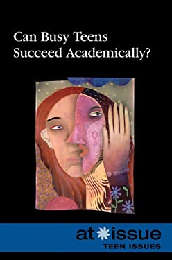 Can Busy Teens Succeed Academically? 9780737742855