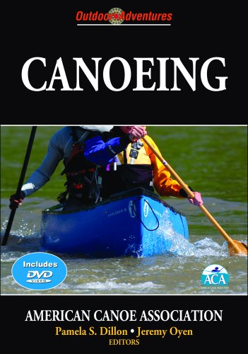 Canoeing: Outdoor Adventures [With DVD] 9780736067157