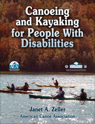 Canoeing and Kayaking for People with Disabilities 9780736083294