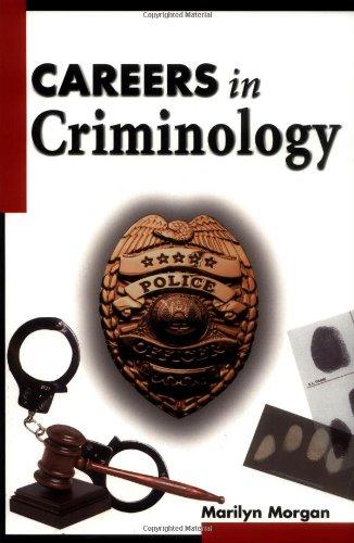 Careers in Criminology 9780737302721
