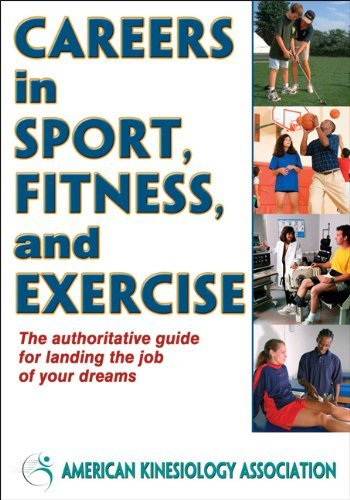 Careers in Sport, Fitness, and Exercise 9780736095662