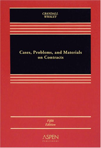 Cases, Problems, and Materials on Contracts 9780735565647