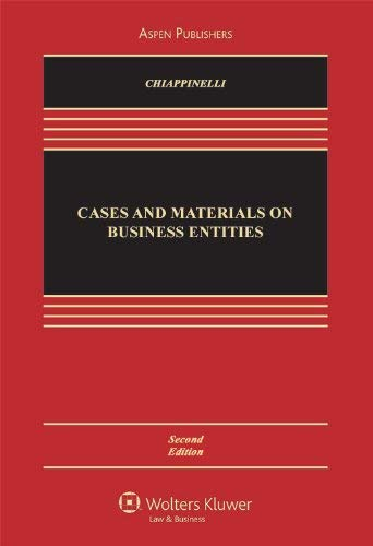 Cases and Materials on Business Entities, Second Edition 9780735584778